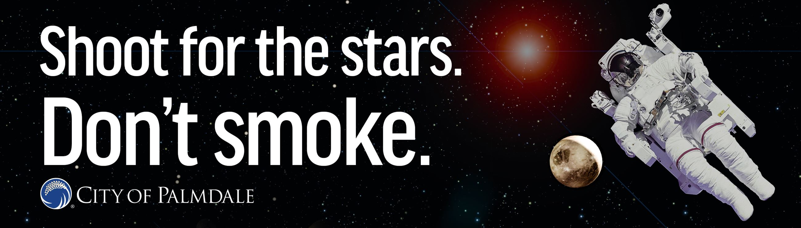 Astronaut anti-tobacco Billboard shoot for the stars. don't smoke