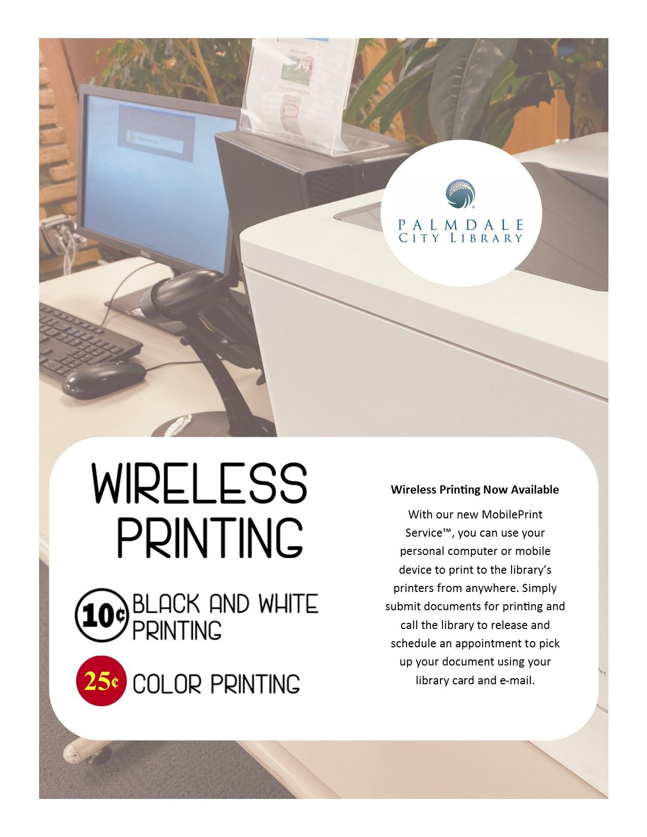 wireless printing now available call the library to schedule appointment for pick up
